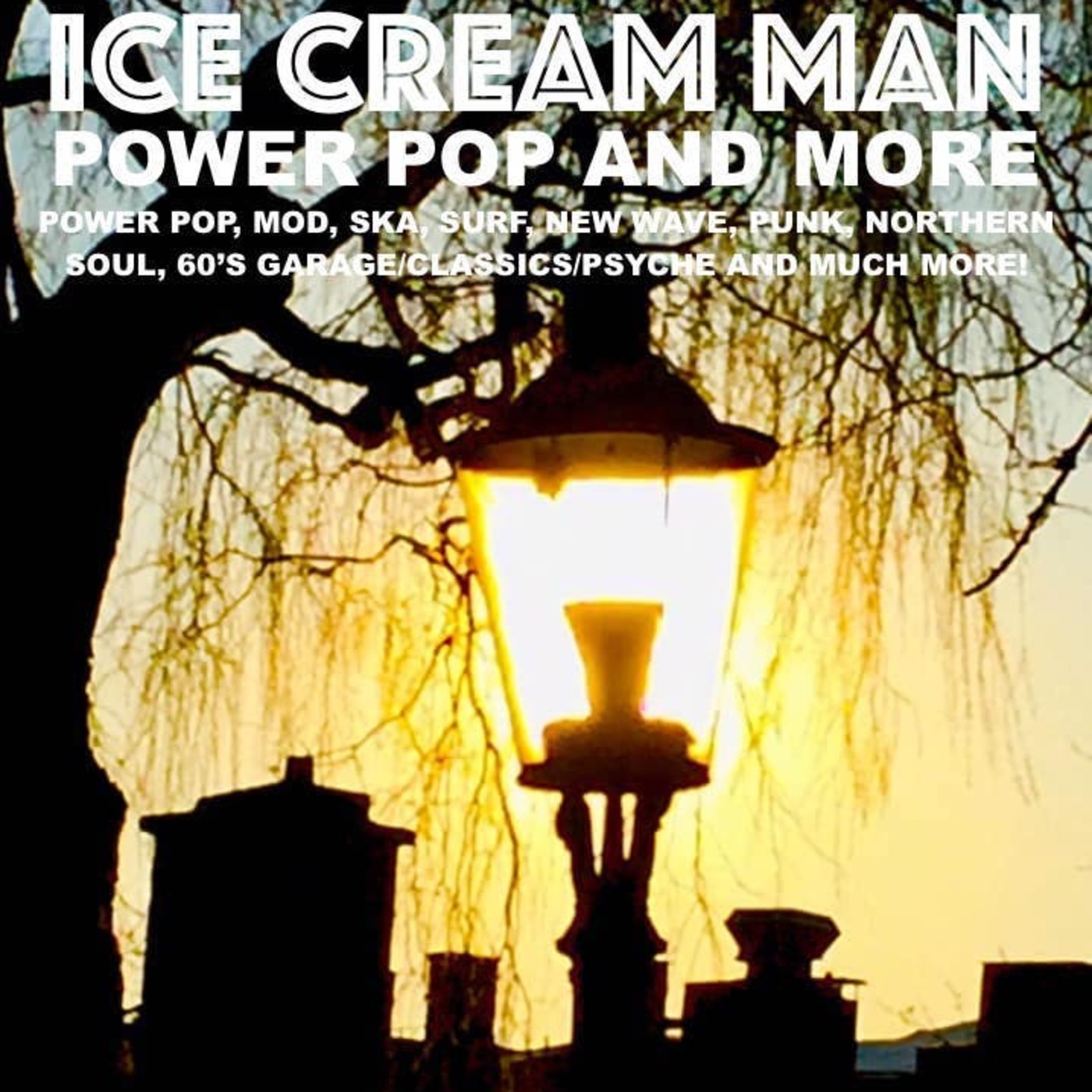 Ice Cream Man Power Pop and More #290