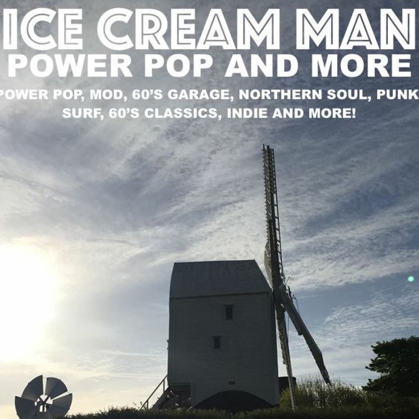 Ice Cream Man Power Pop and More #295