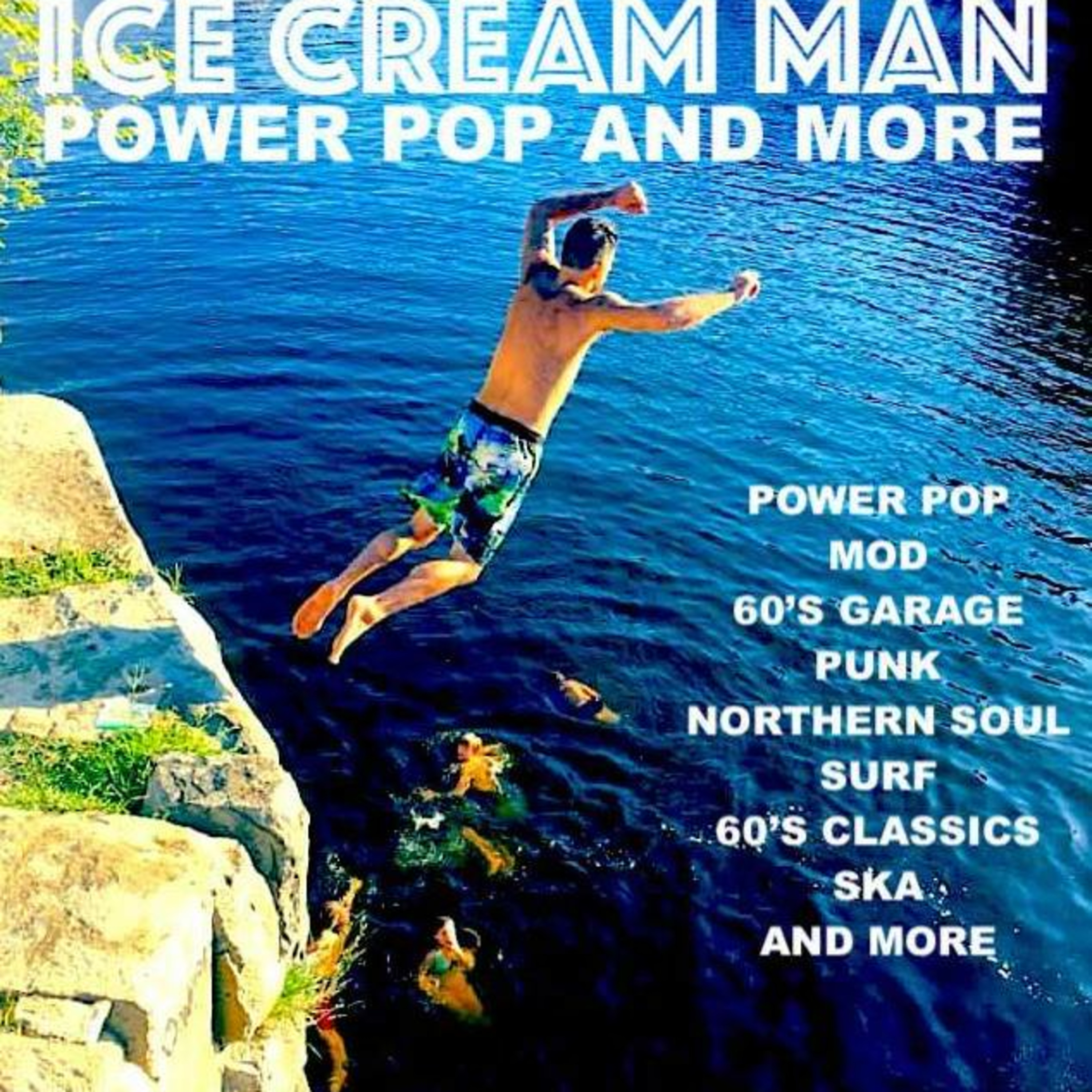 Ice Cream Man Power Pop and More #318