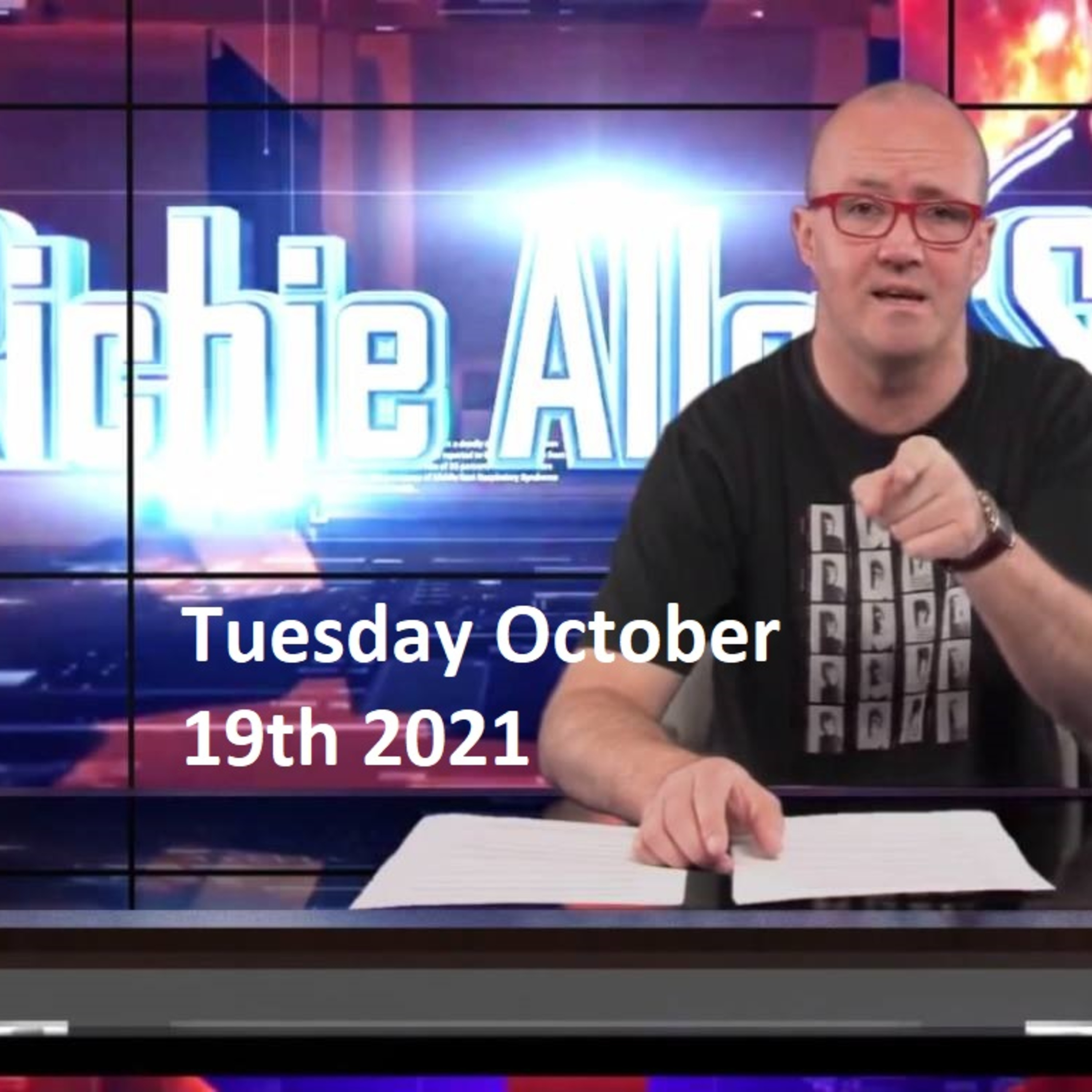 Episode 1350: The Richie Allen Show Tuesday October 19th 2021