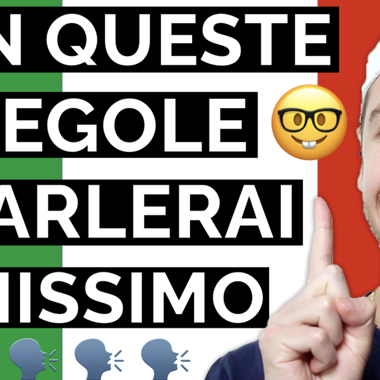 Episode 446: 3 Regole Principali Della Grammatica Italiana   Imparare l'Italiano