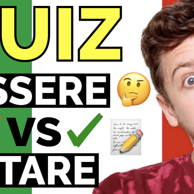 Episode 449: Quando usare il verbo ESSERE vs STARE?   Imparare l'Italiano