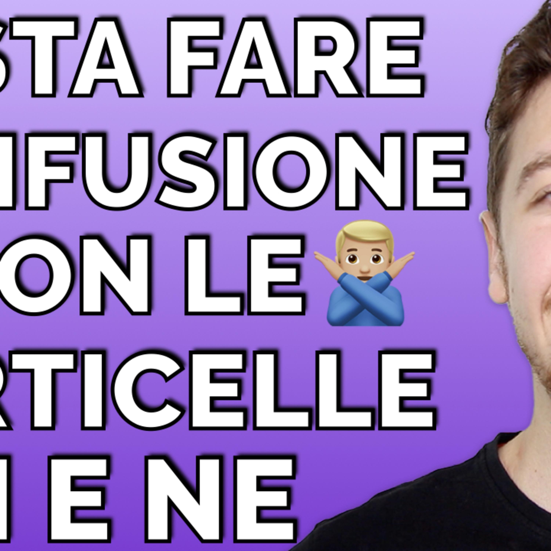 Episode 458: BASTA confonderti con le particelle CI e NE!   Imparare l'Italiano