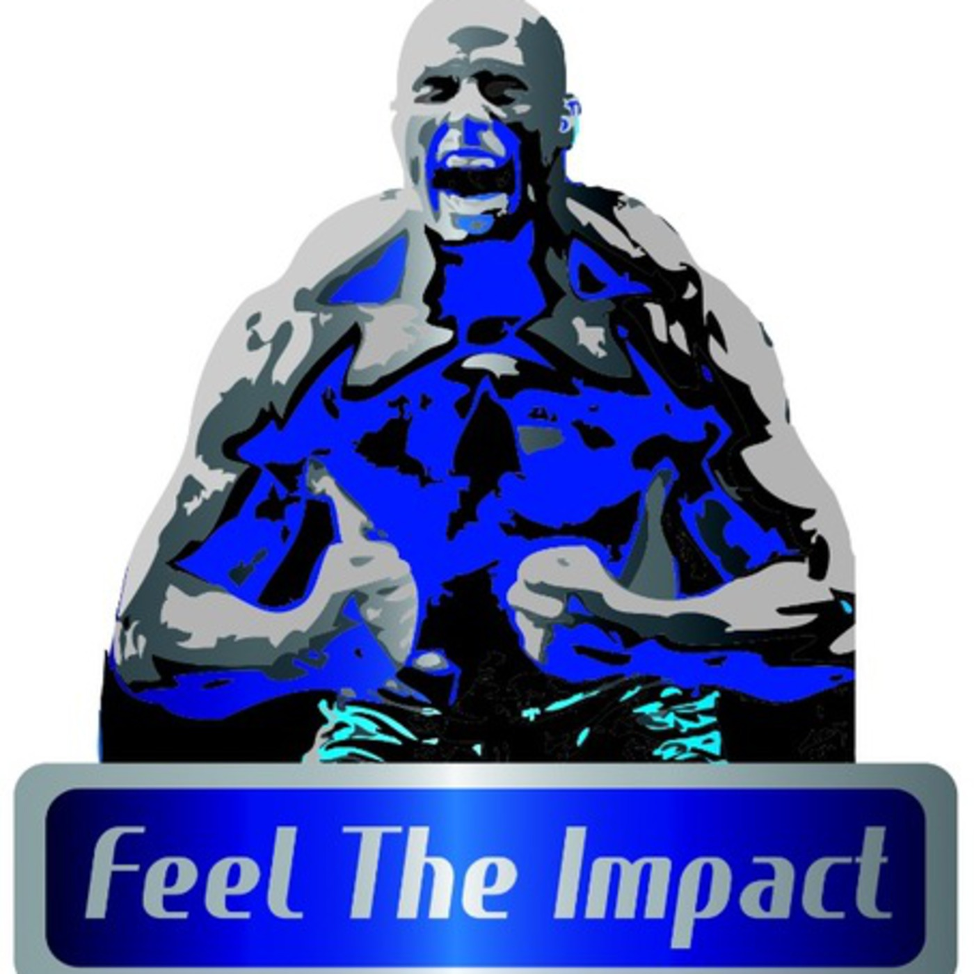 Feel The Impact Wrestling Radio's Podcast