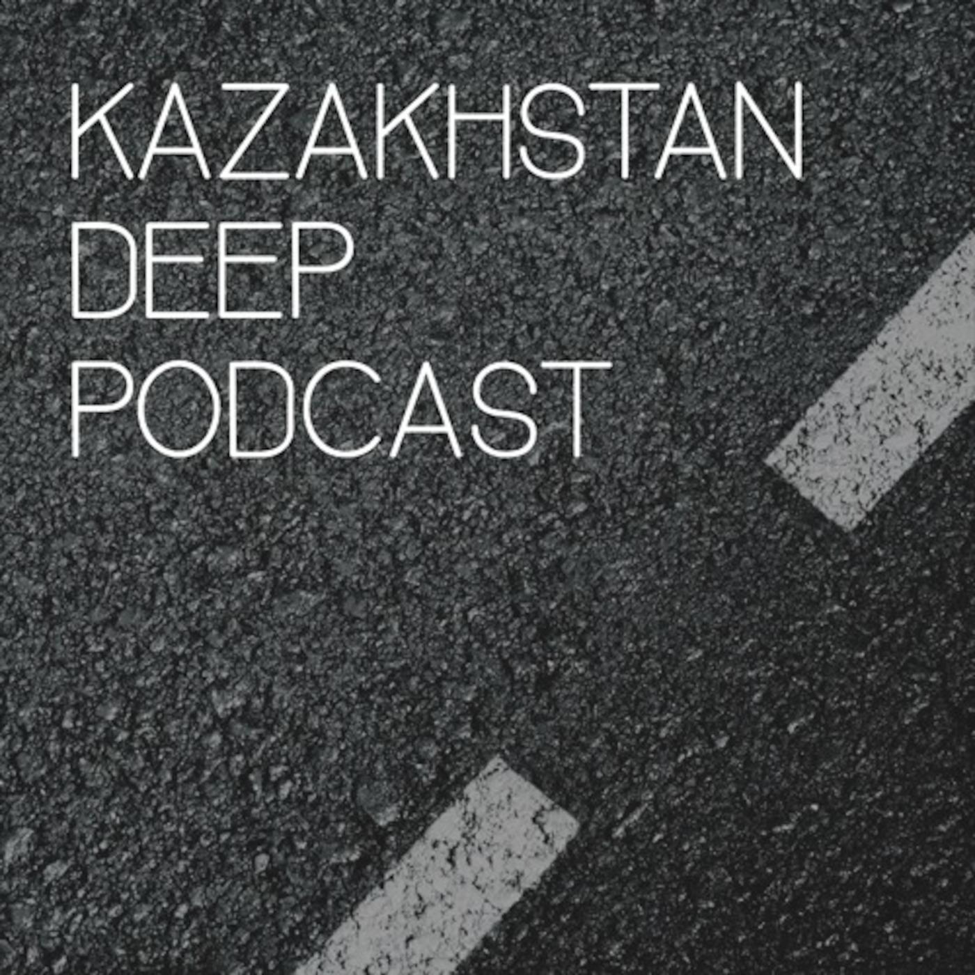 Kazakhstan Deep Podcast