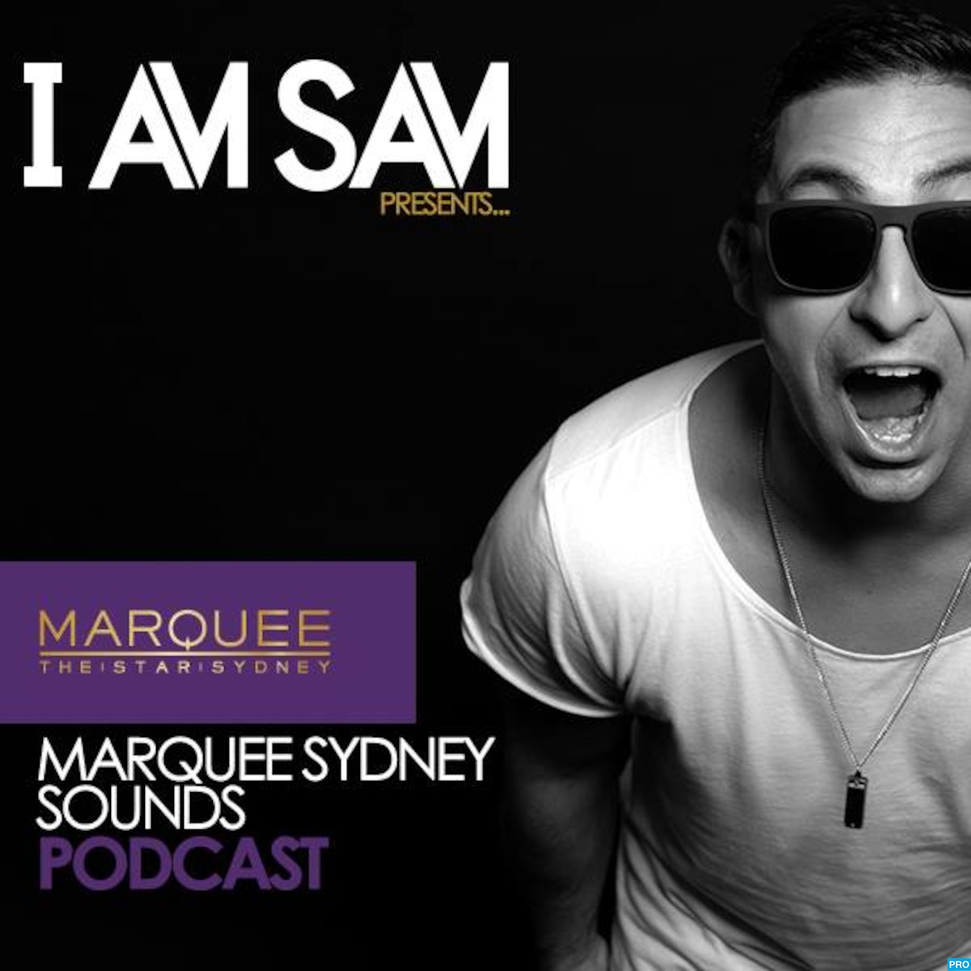 I Am Sam presents: Marquee Sydney Sounds