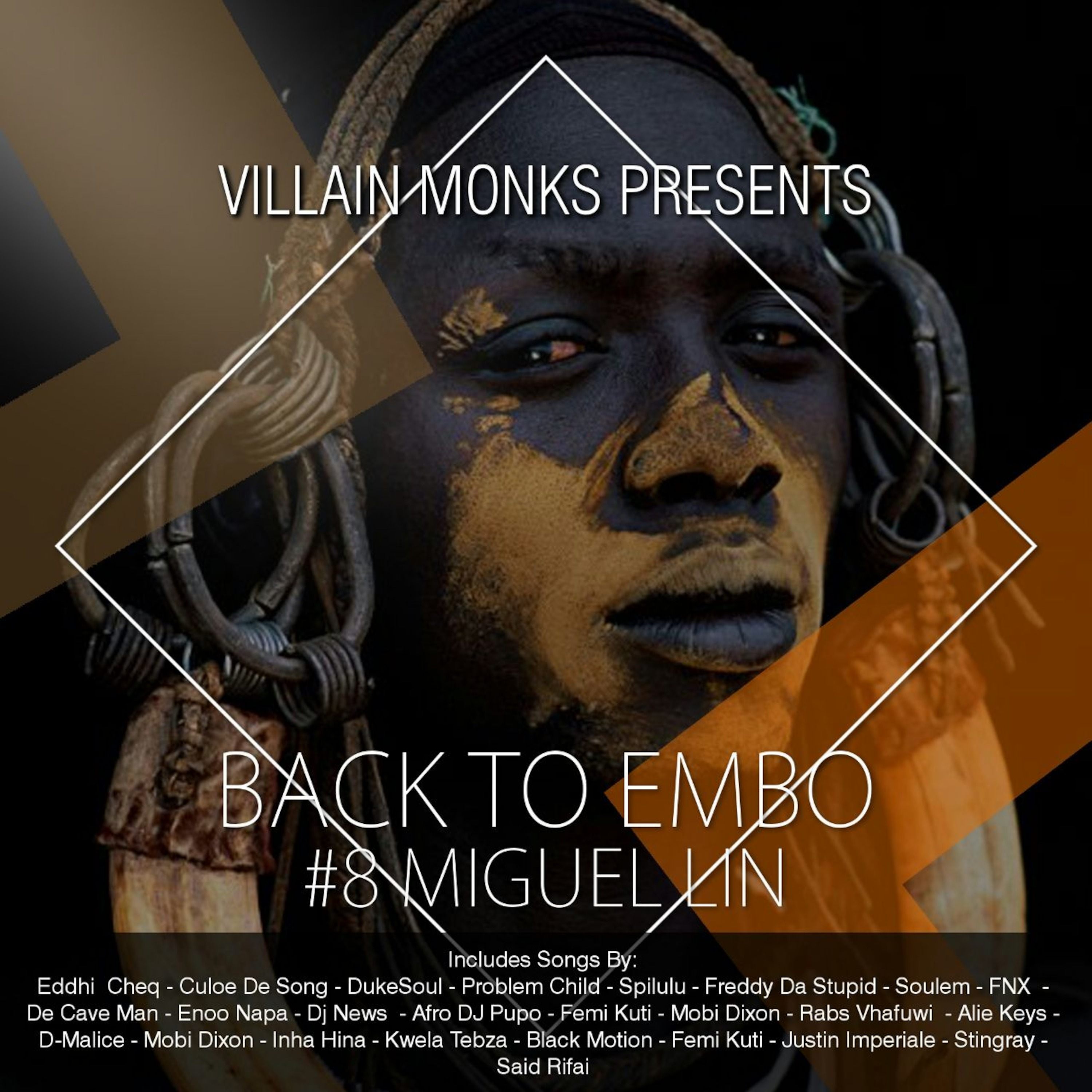 Villain Monks Presents Back To Embo #BTE008 Guest Mixed By
