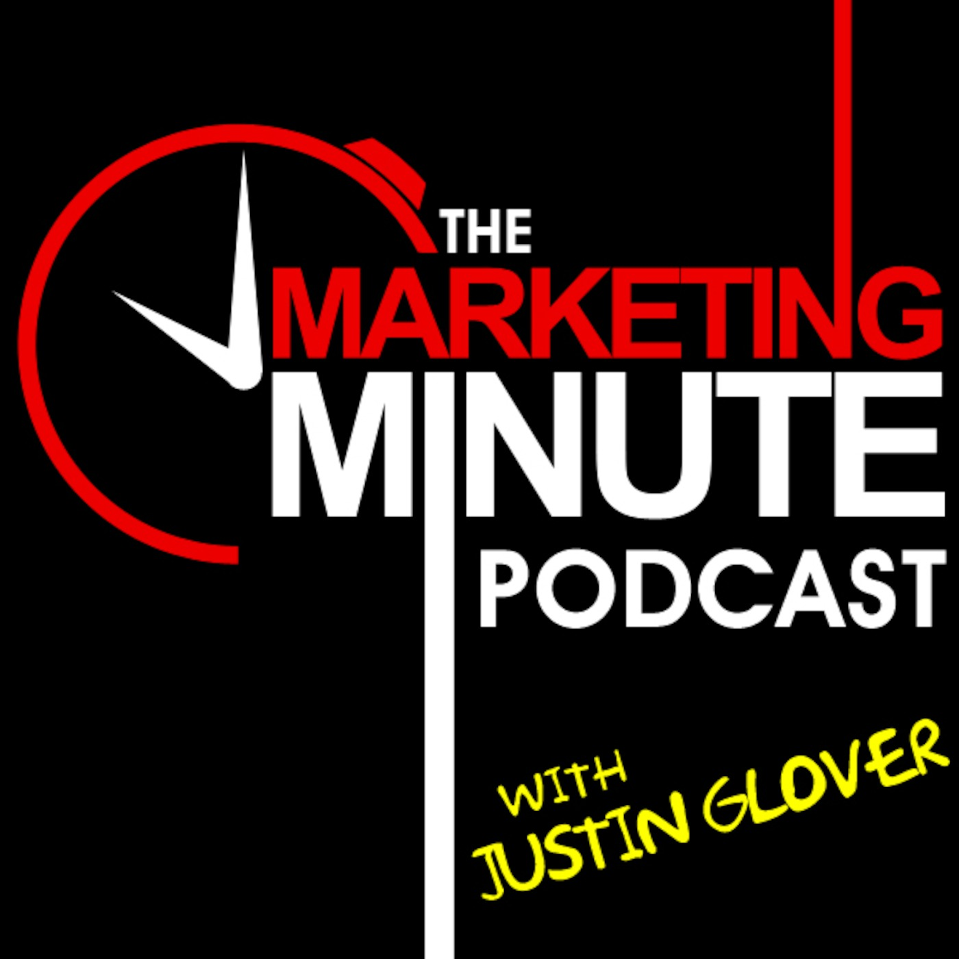 The Marketing Minute Podcast with Justin Glover