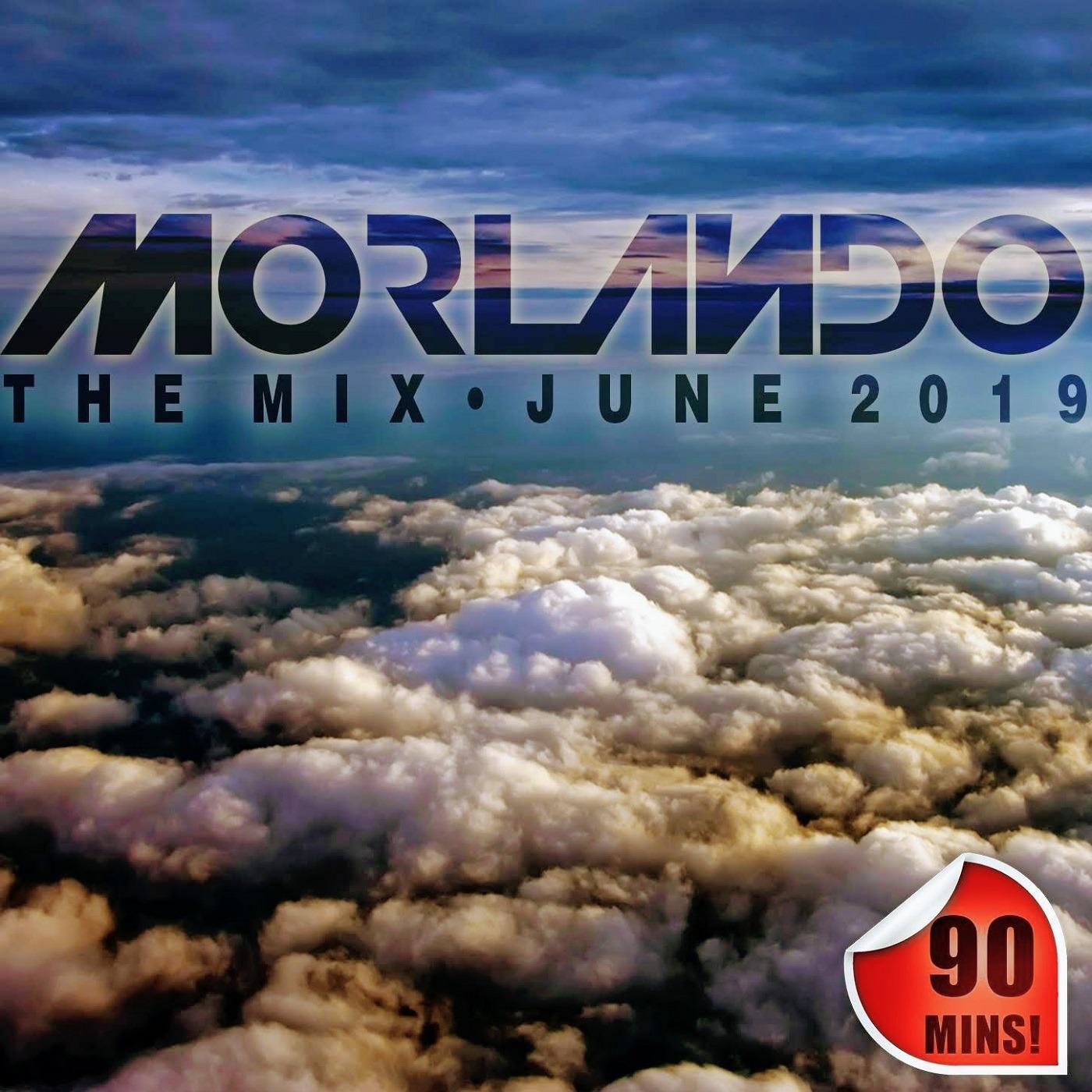 Morlando - The Mix - June 2019 Morlando - The Mix podcast
