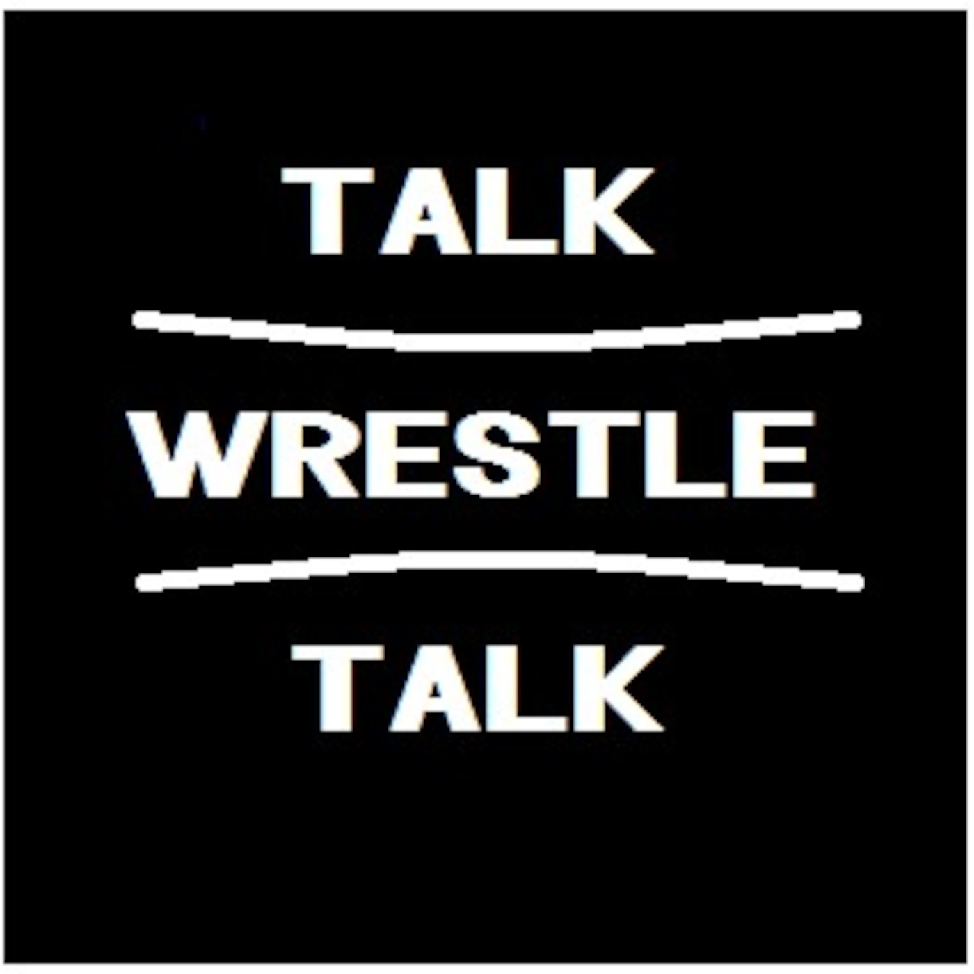 Talk Wrestle Talk