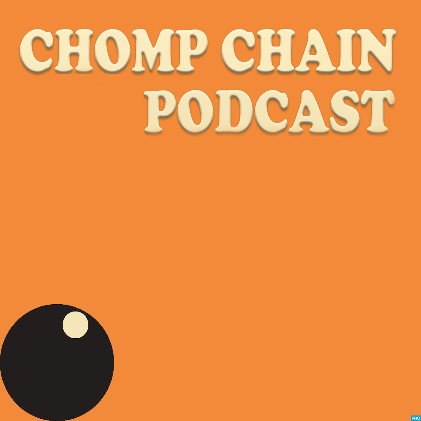 Chomp Chain Podcast