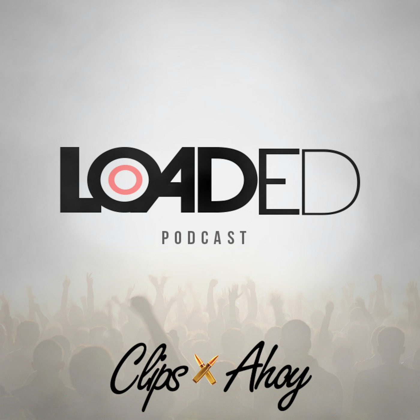 Clips X Ahoy - Loaded Podcast