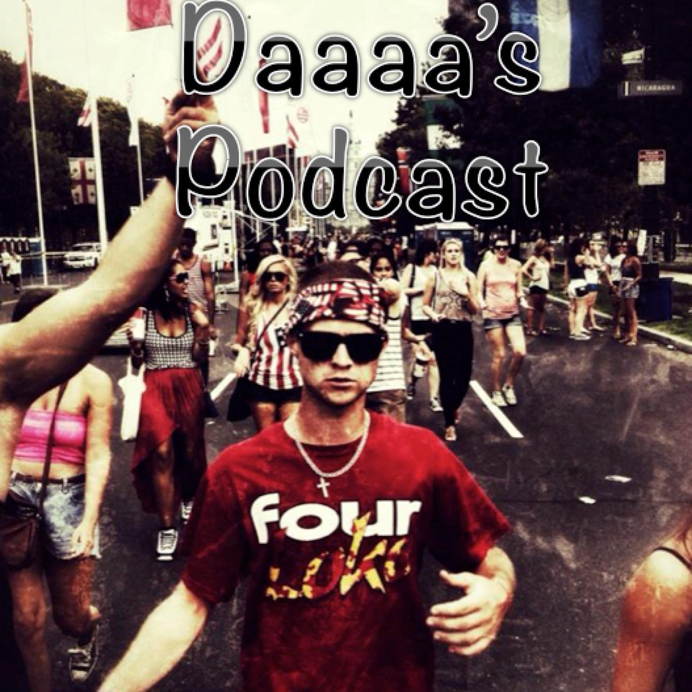 Daaa's Podcast