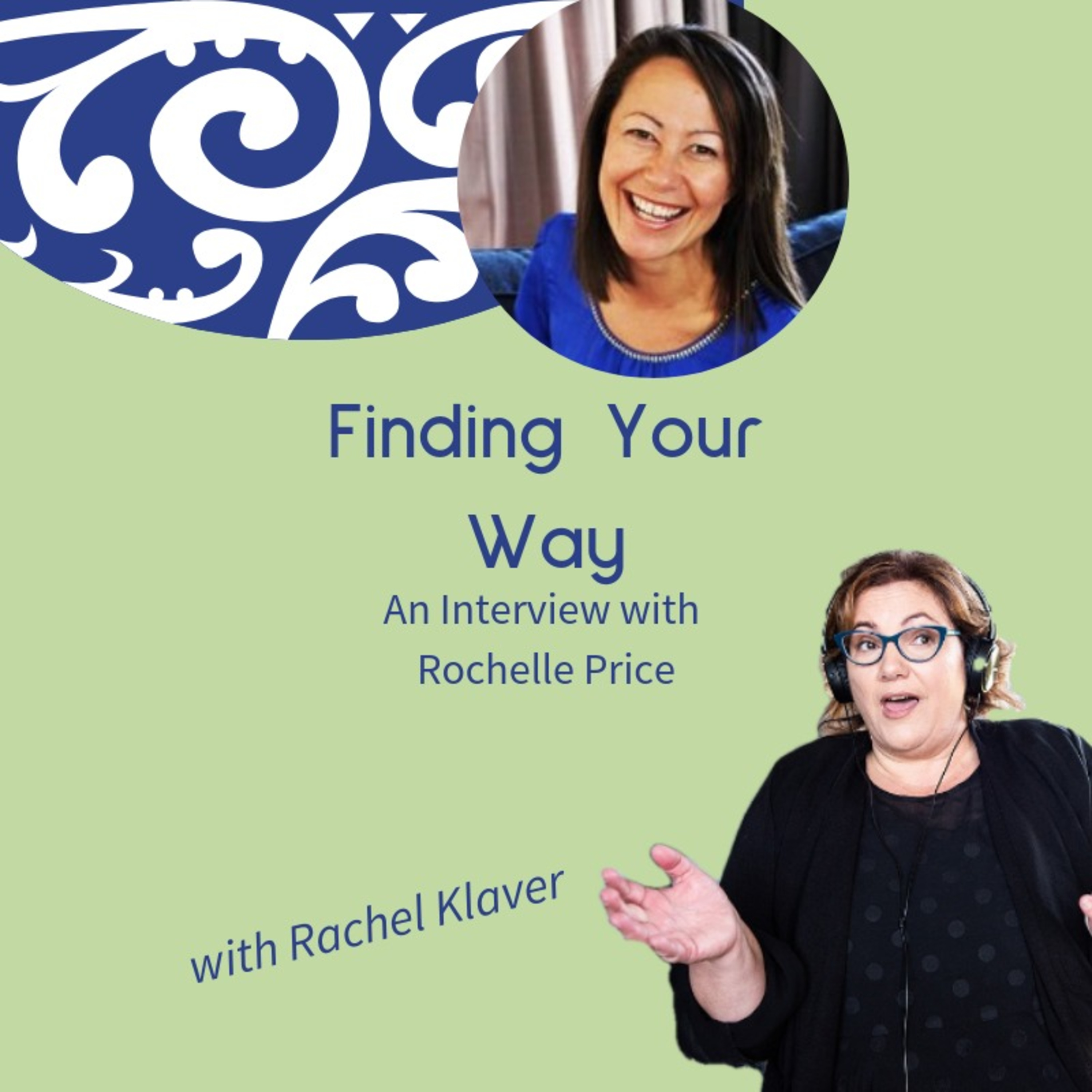 Finding Your Way with Rochelle Price