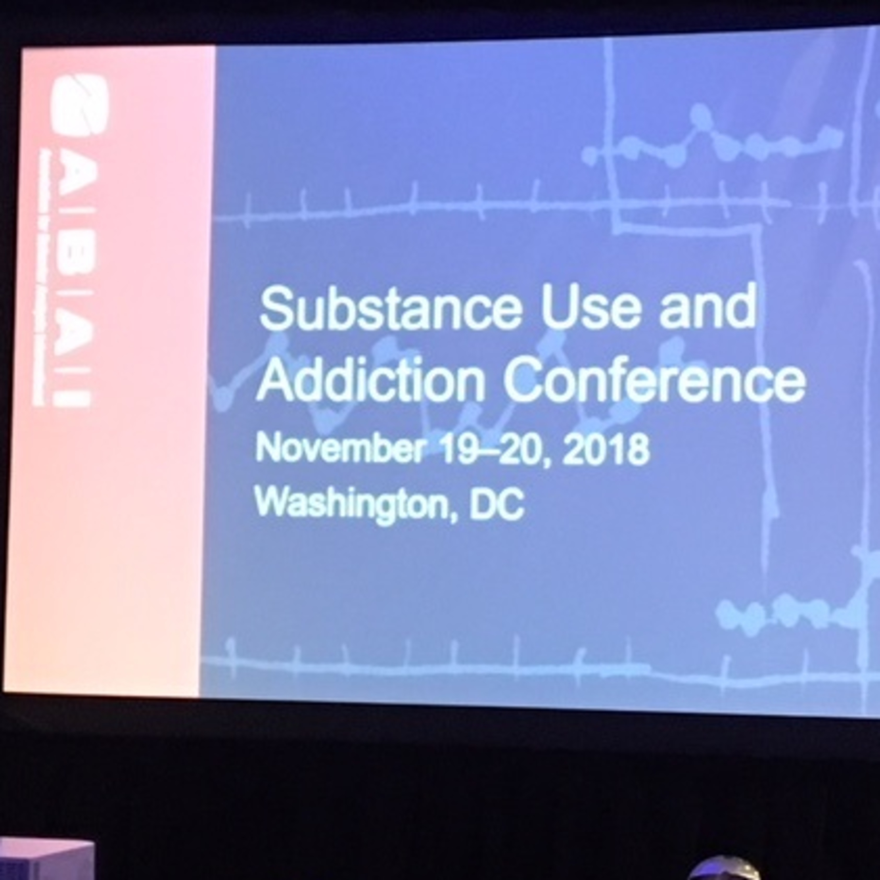 The ABAI Substance Use and Addiction Conference in Washington DC - Episode 15