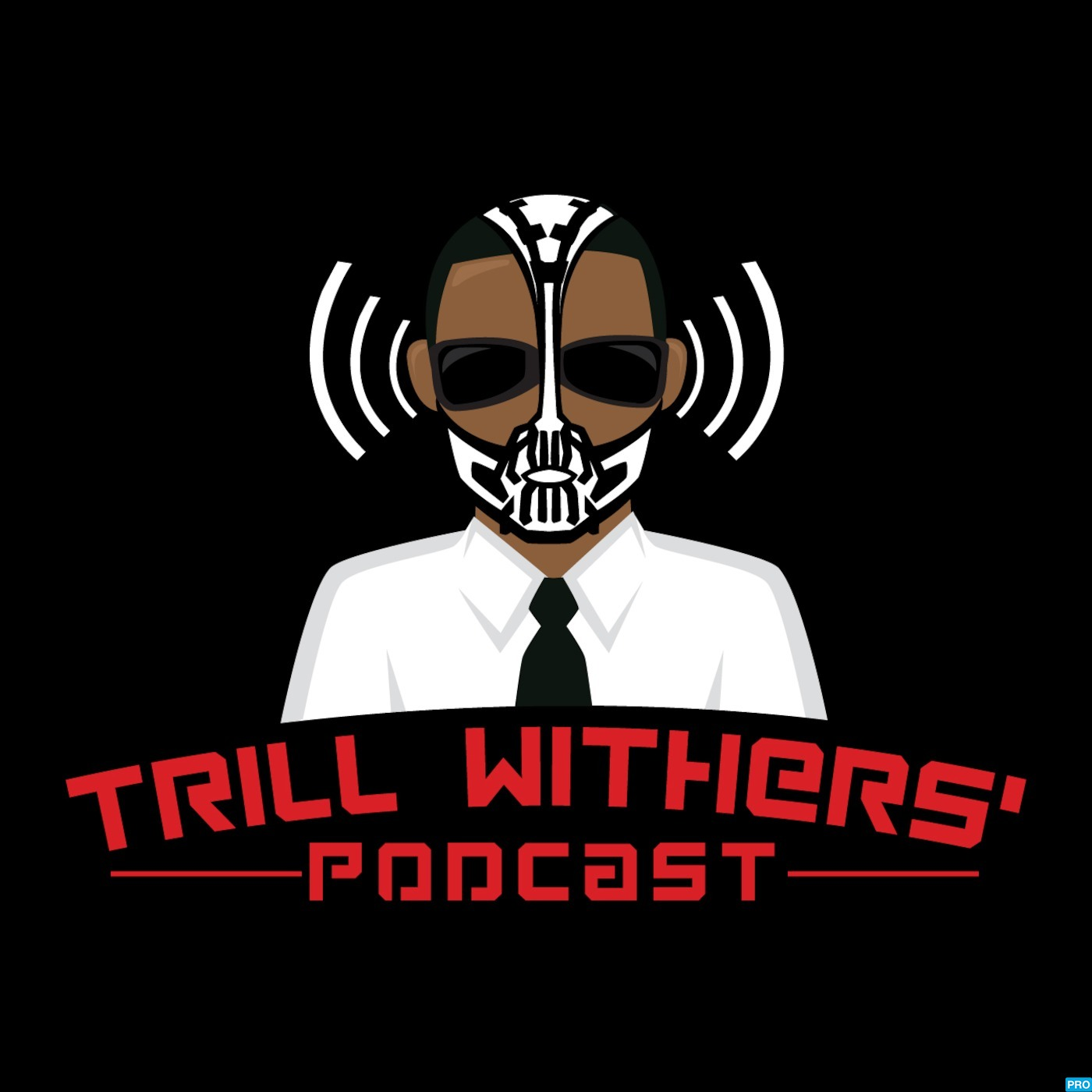 Trill Withers' Podcast