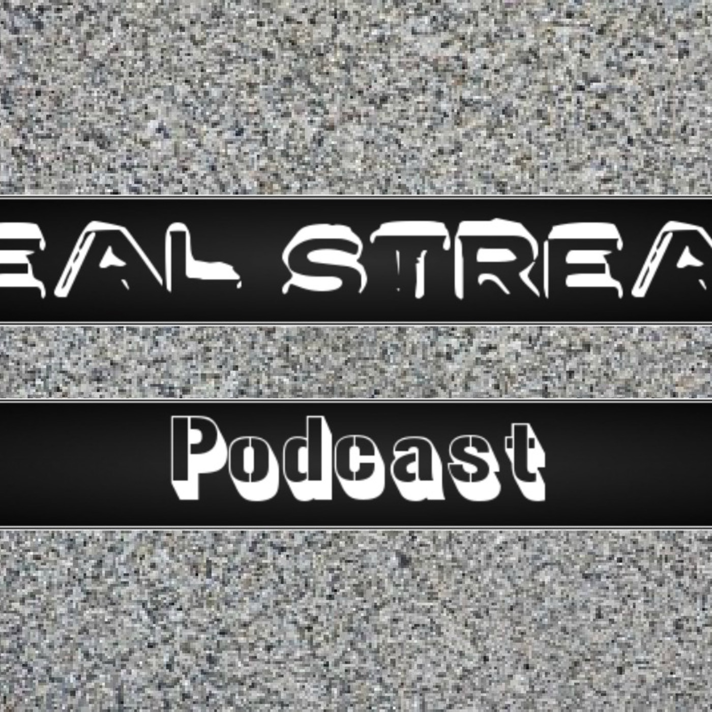 Real Stream's Podcast