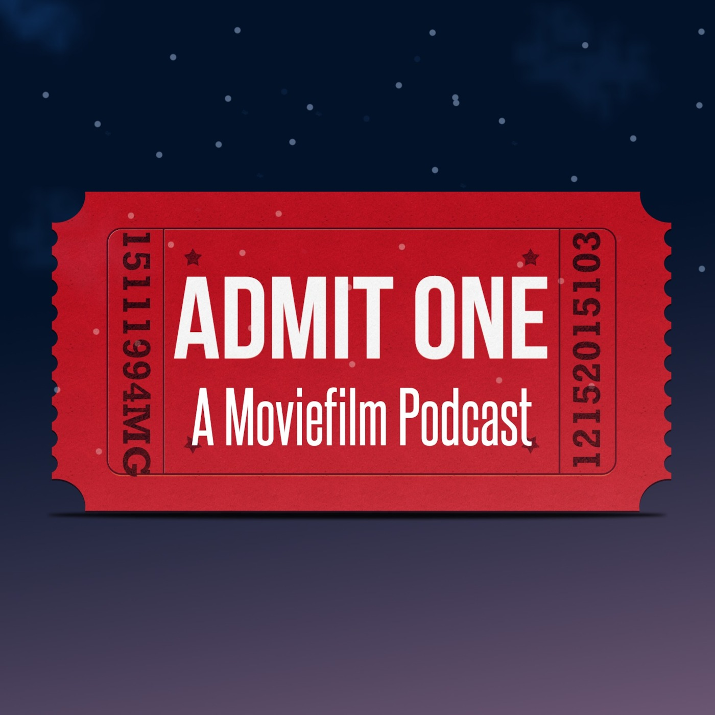 Admit One: A Moviefilm Podcast