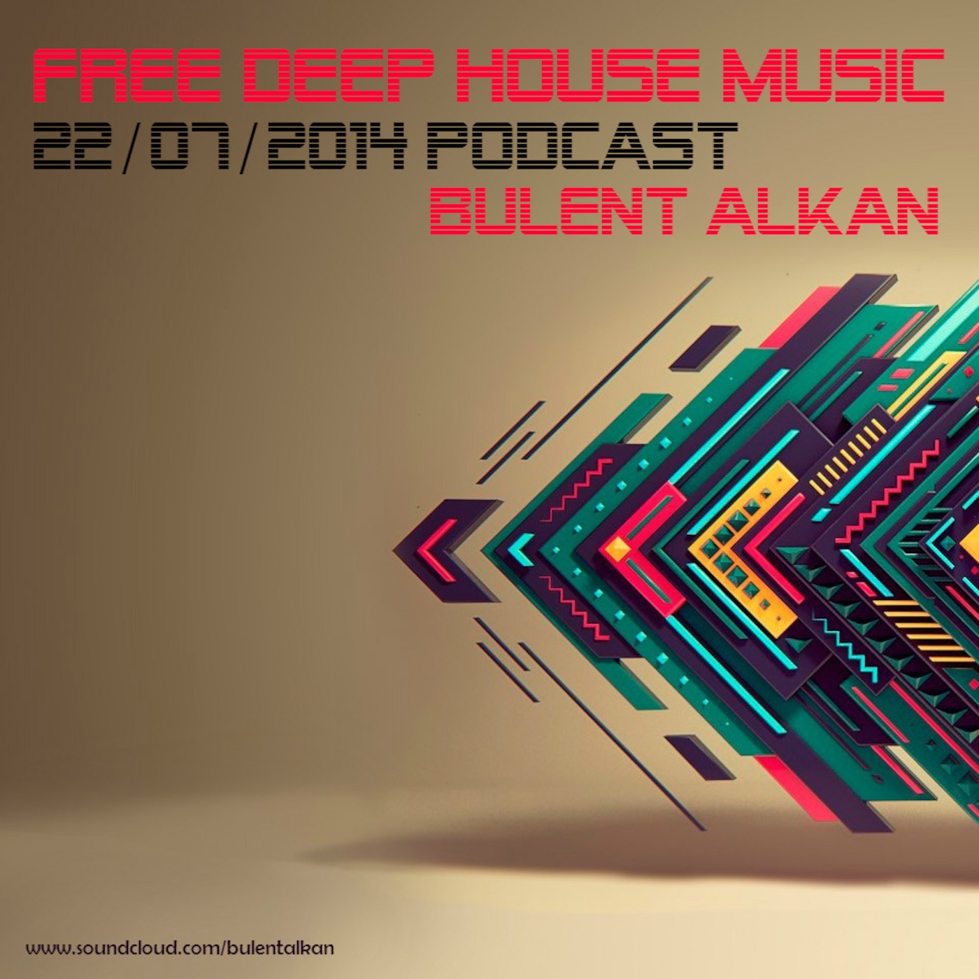 22/07/2014 PODCAST (FREE DEEP HOUSE MUSIC)