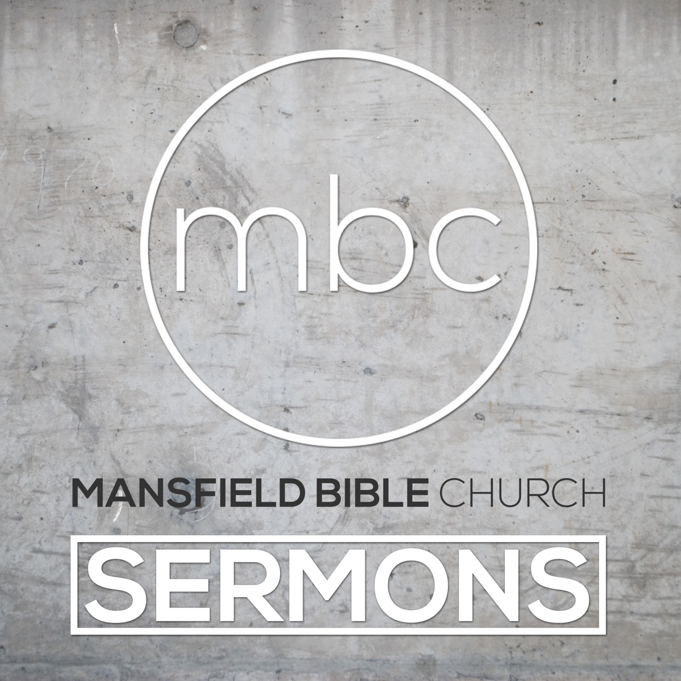 Mansfield Bible Church Sermons
