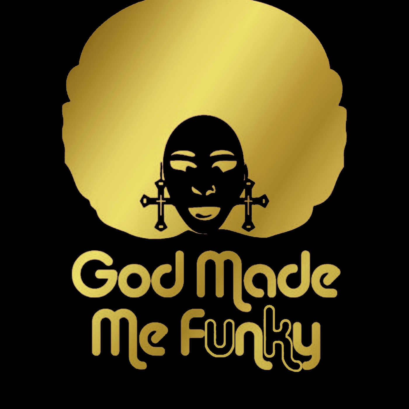 GOD MADE ME FUNKY UK Podcast