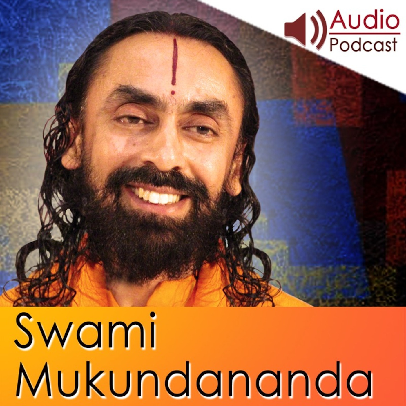 Swami Mukundananda Audio Podcast