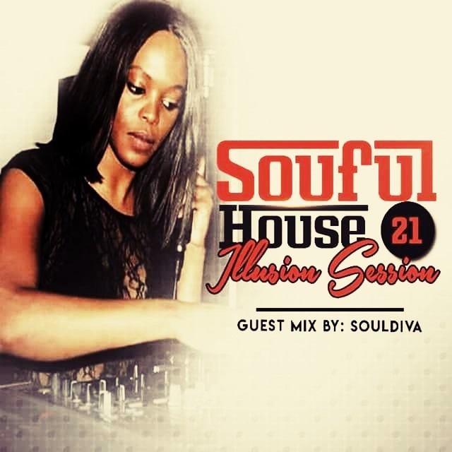 Soulful house illusions session 21 guest mix by dj soul diva publicscrutiny Images