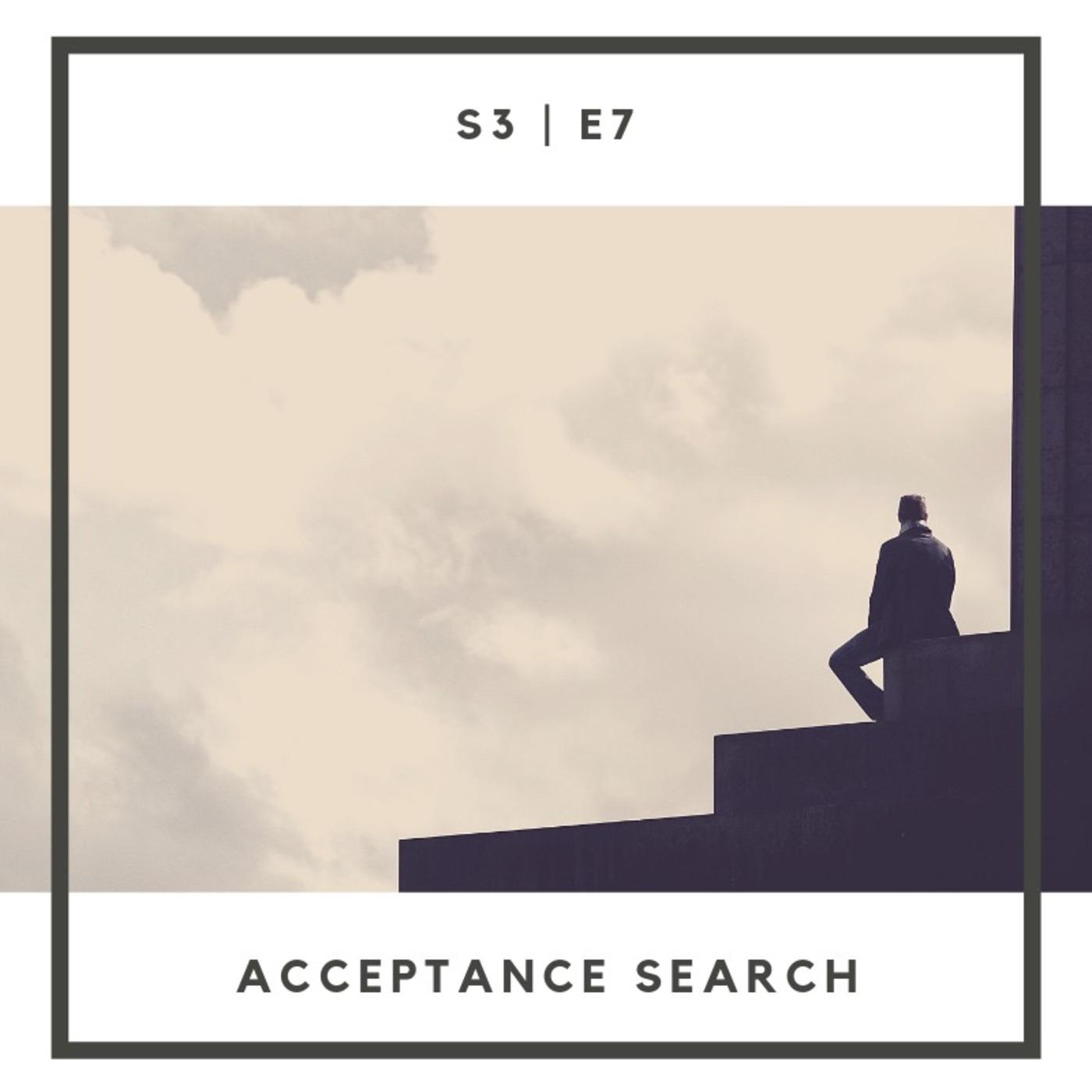 S3:E7 | Acceptance Search 1stGens podcast