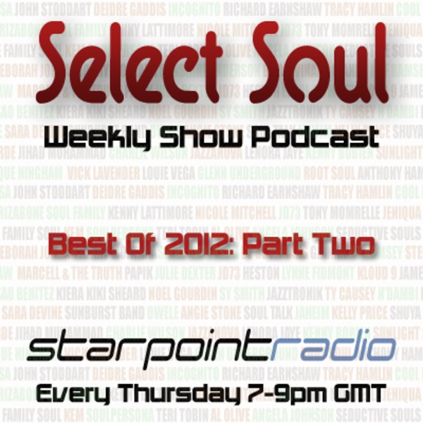 Select Soul Show - Best Of 2012: Part Two