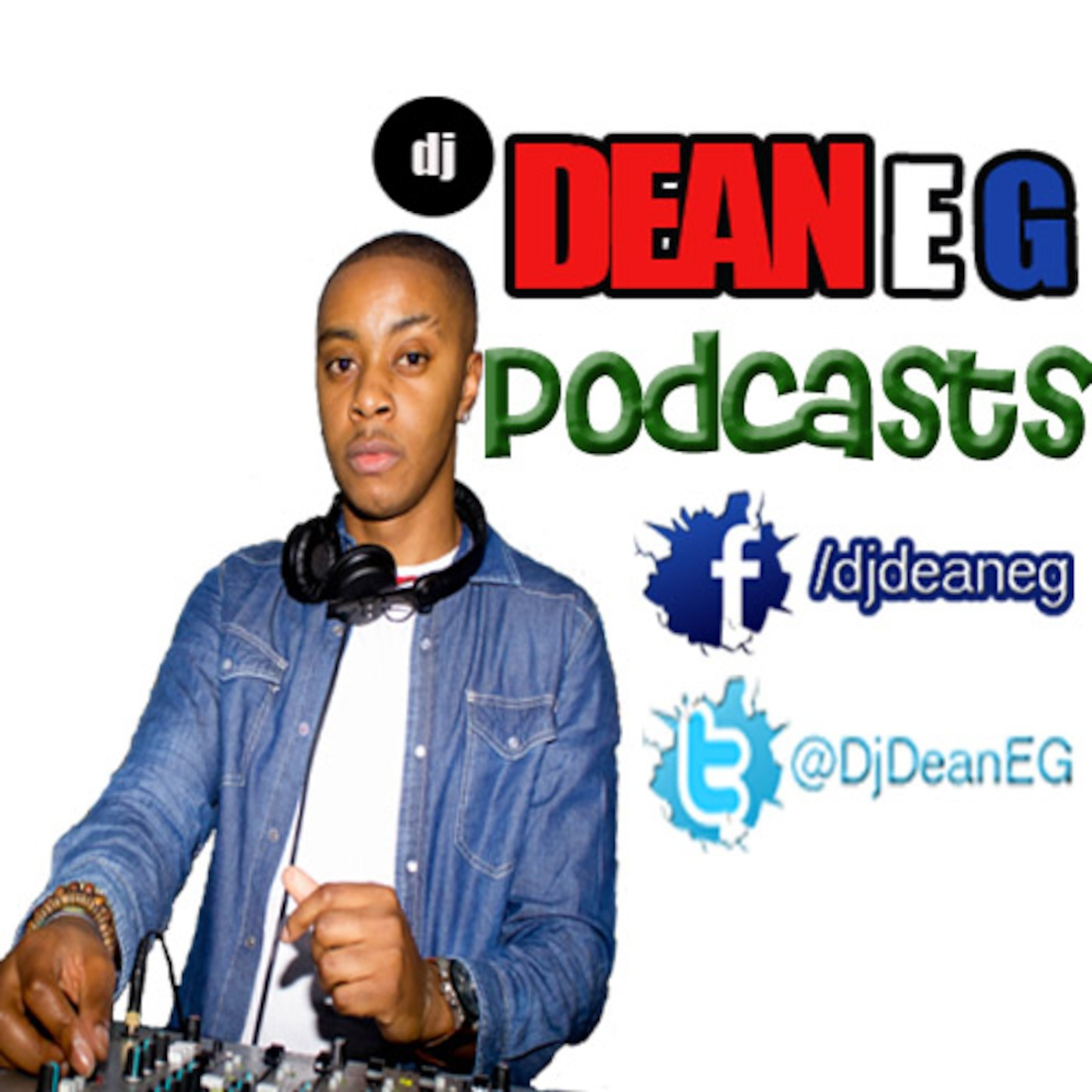 DJ Dean E G's Podcast