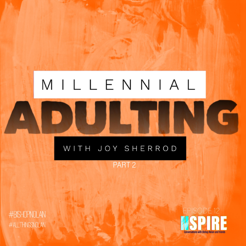 Millennial Adulting Pt 2 #12