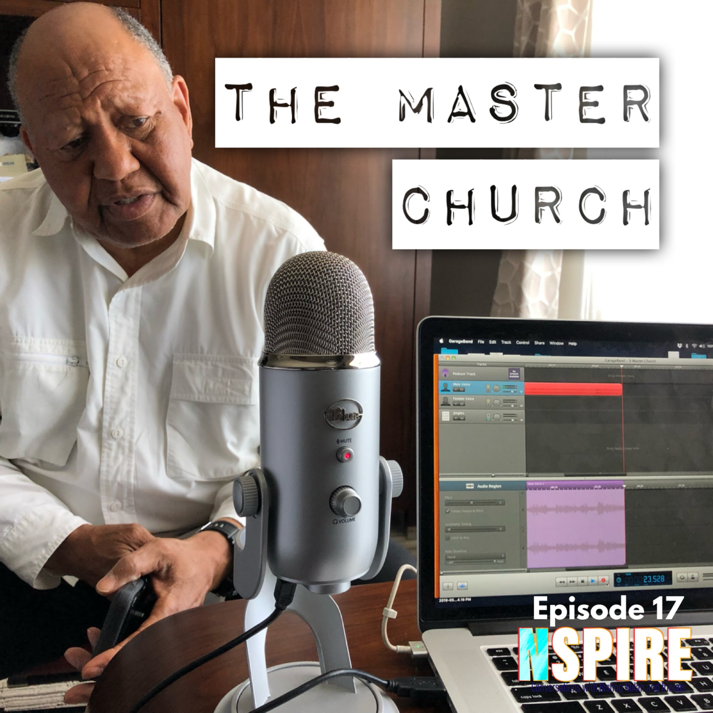 Episode 17: The Master Church