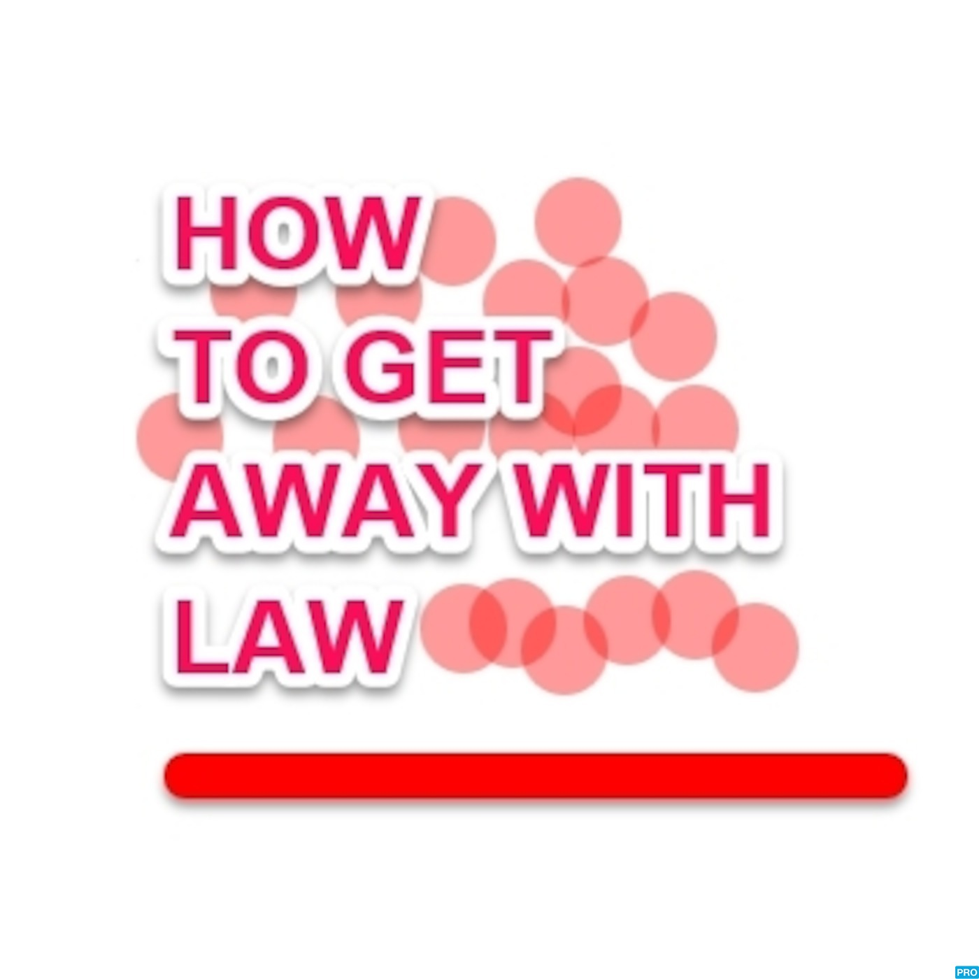 How to Get Away with Law