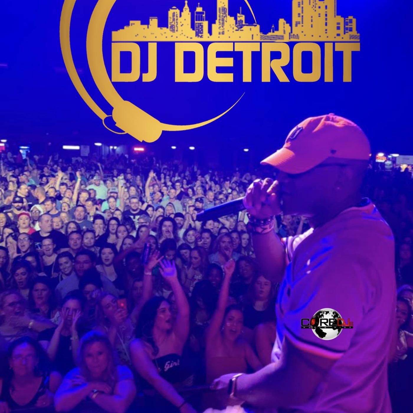 DJ Detroit Saturday Night House Party! DJ Detroit podcast