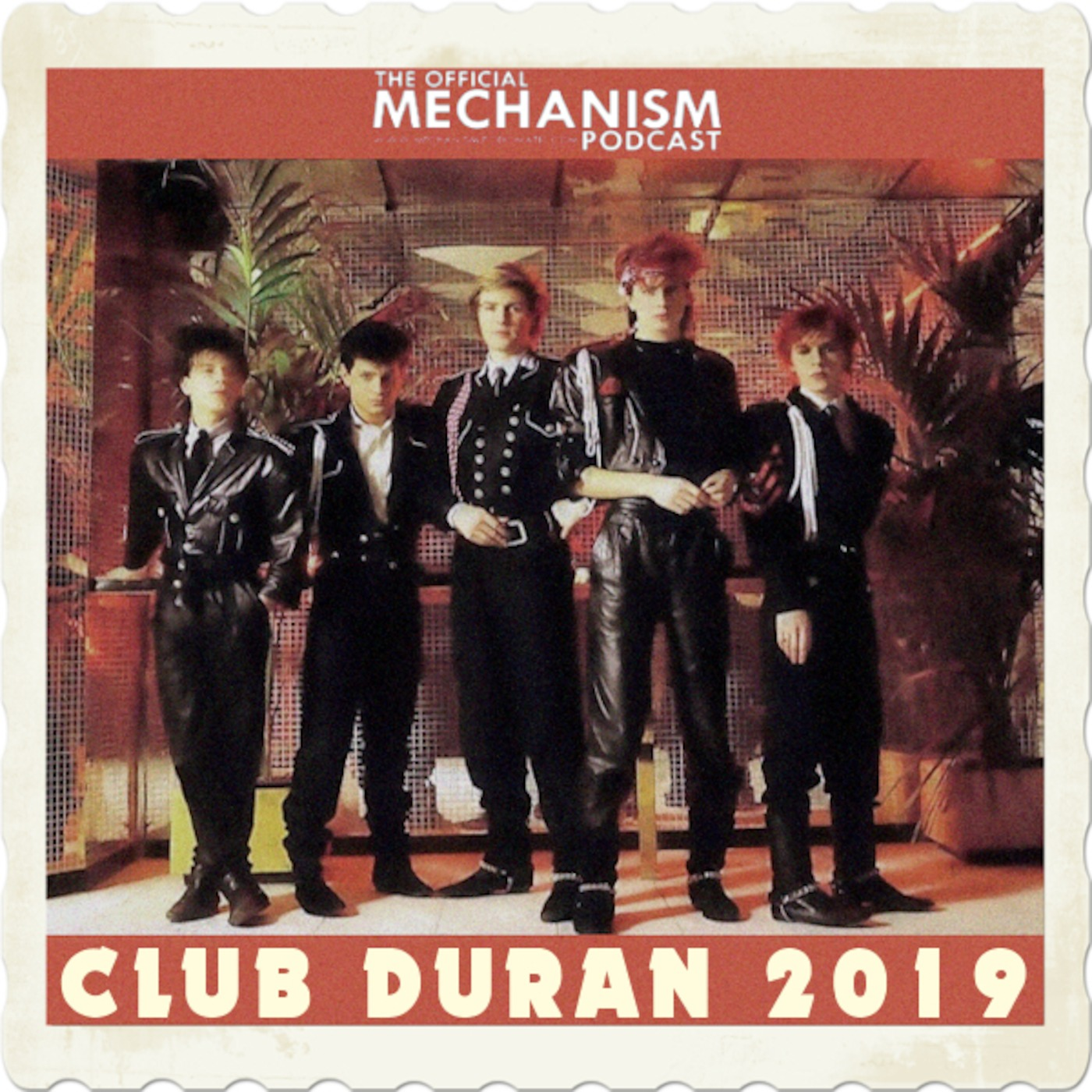 859 - CLUB DURAN 2019 THE OFFICIAL MECHANISM podcast