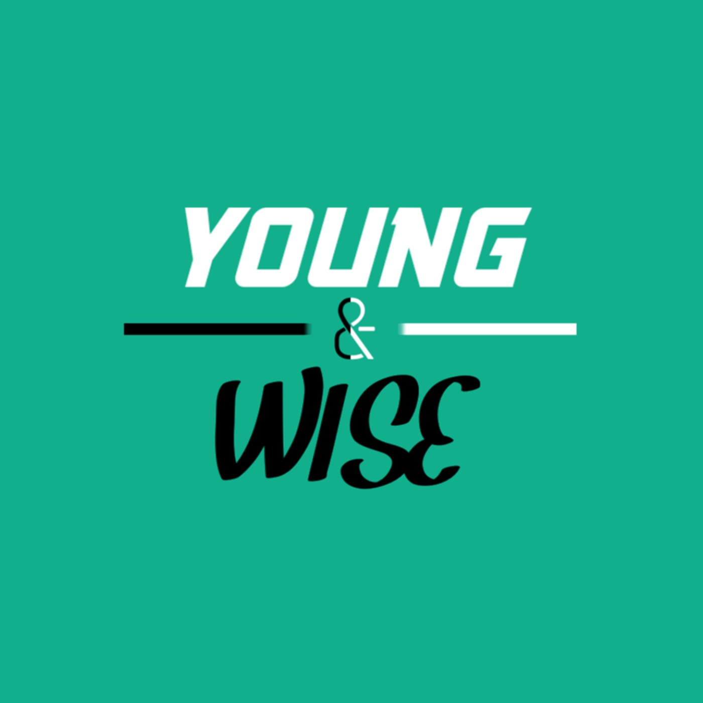 Young and Wise