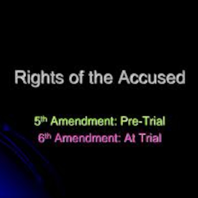 Episode 169 Don't Tell em, the 5th & 6th Amendments!