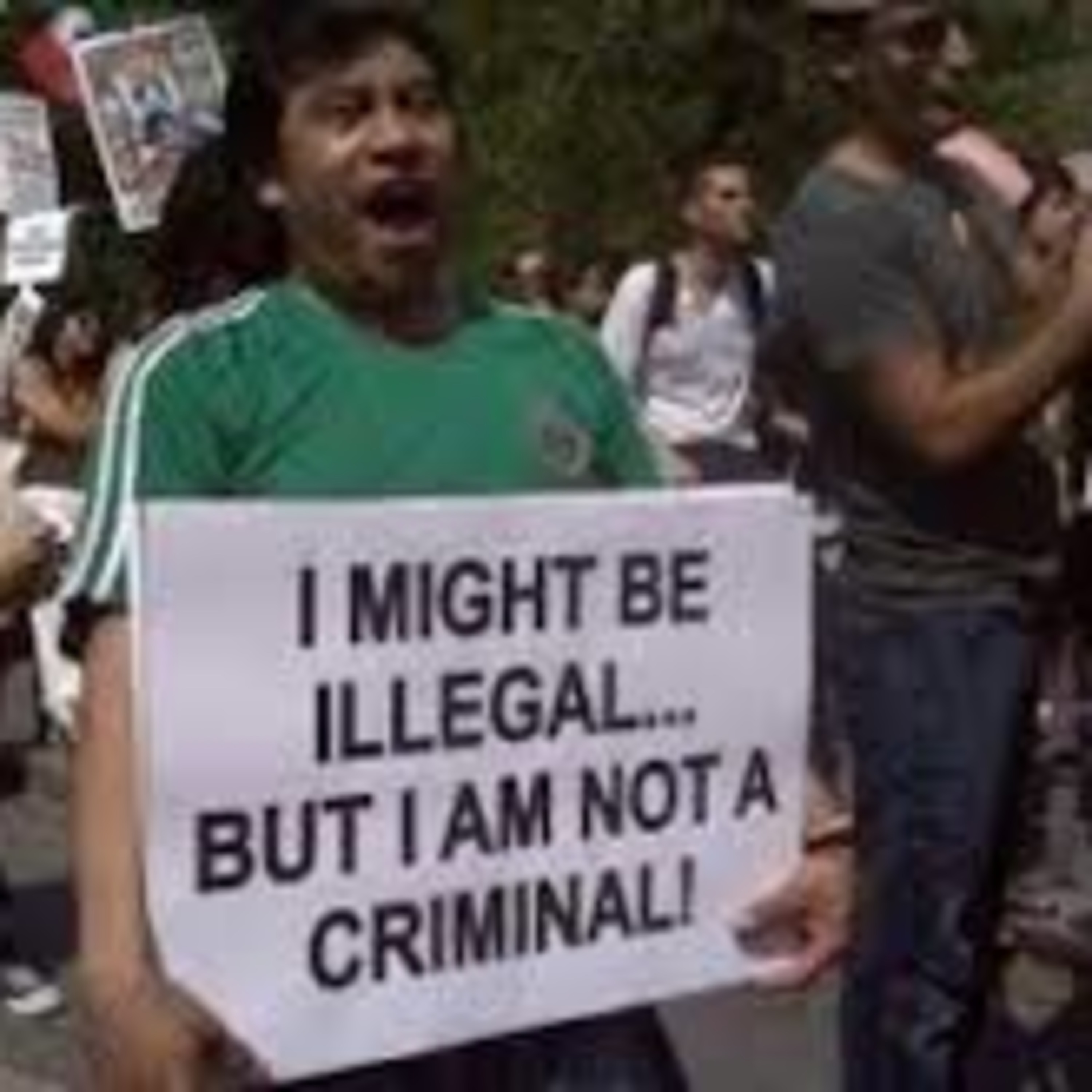 Episode 171 huddled masses or merely illegals? Pros & cons of illegal immigration!
