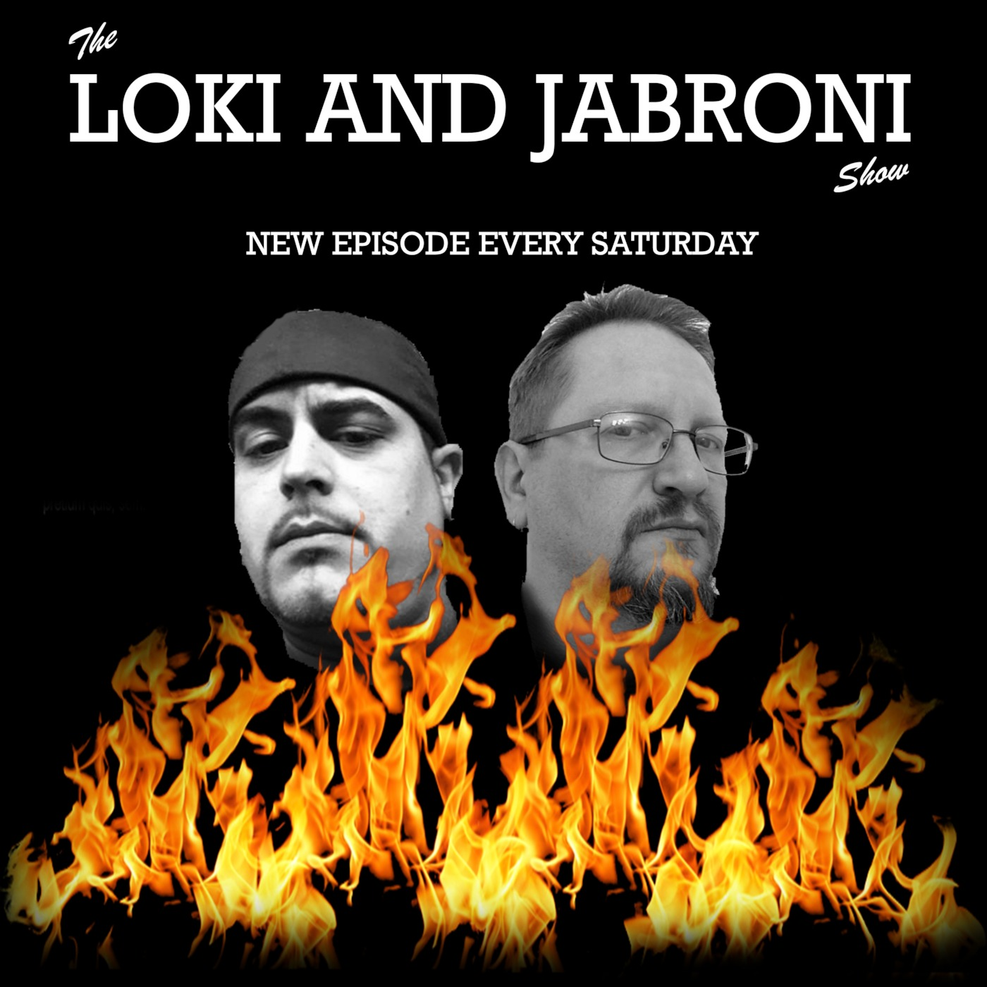 Loki and Jabroni Show