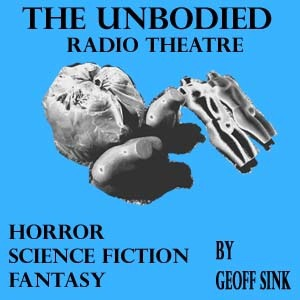 The Unbodied Fiction Podcast