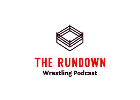 The Rundown Wrestling Network | Free Podcasts | Podomatic