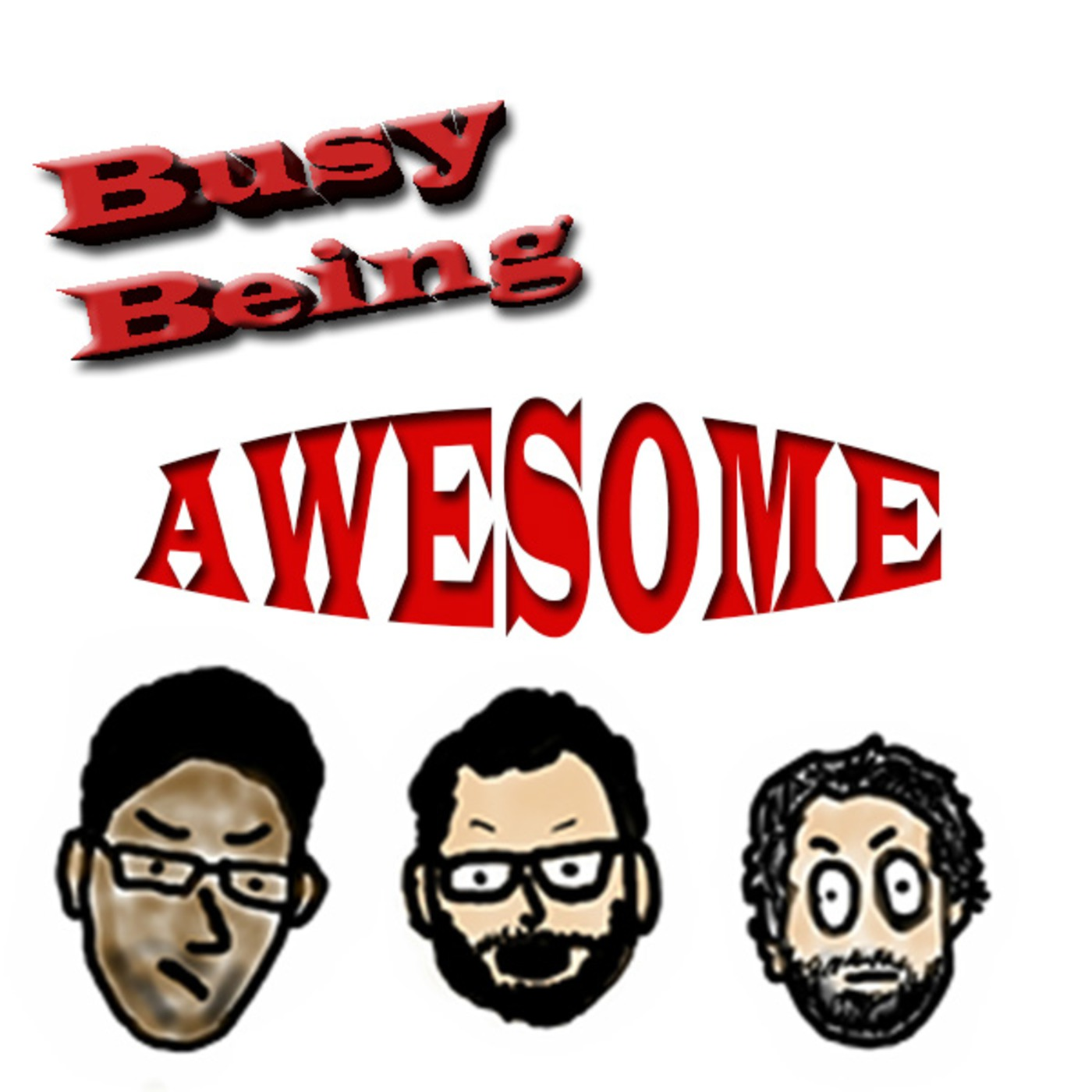 Busy Being Awesome Podcast's Podcast