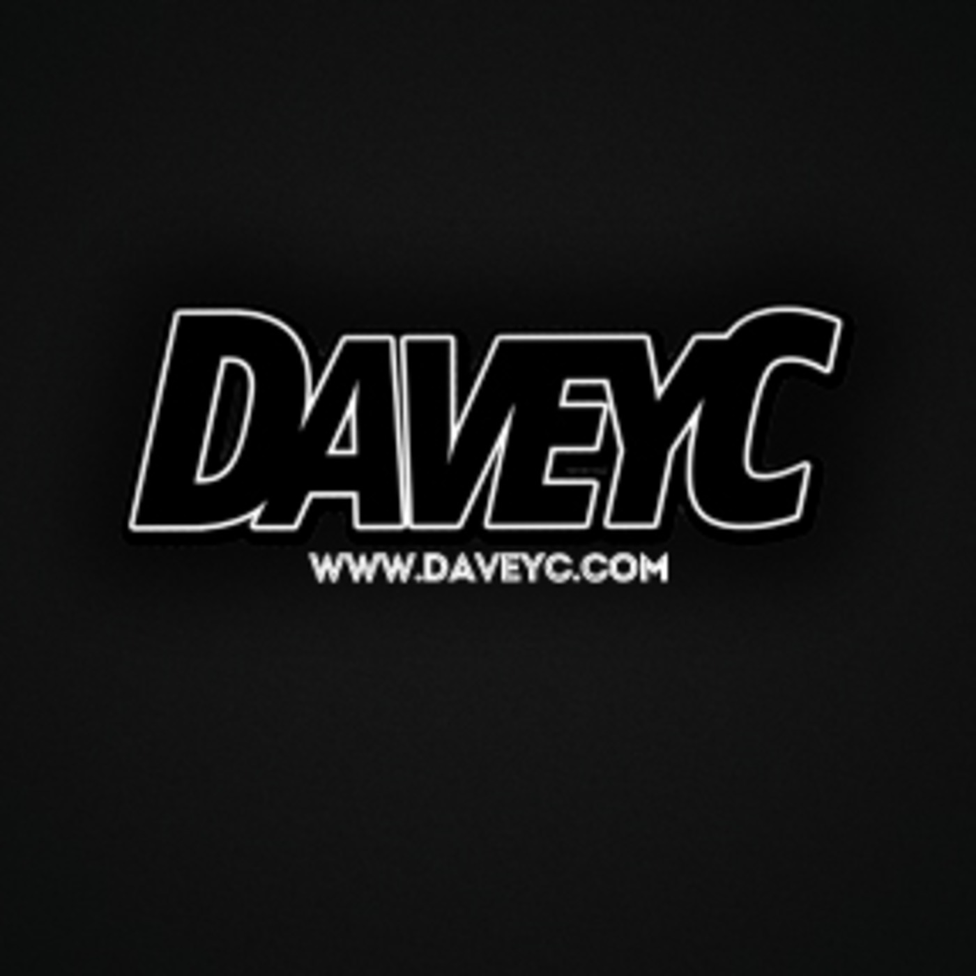 DaveyC's Podcast